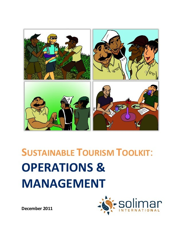 SUSTAINABLE	  TOURISM	  TOOLKIT:	  OPERATIONS	  &	  MANAGEMENT	  	  	  	  December	  2011