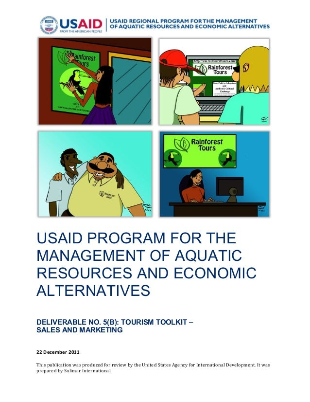 !  USAID PROGRAM FOR THE MANAGEMENT OF AQUATIC RESOURCES AND ECONOMIC ALTERNATIVES ! DELIVERABLE NO. 5(B): TOURISM TOOLKIT...