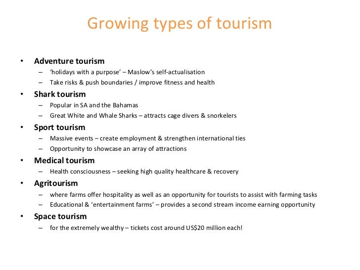 types of tourism Tourism is one of the most important economic sectors and sources of income in many countries.