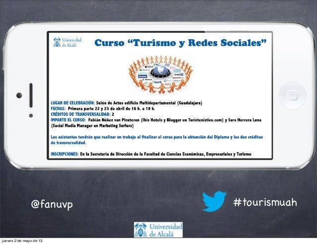 @fanuvp #tourismuahjueves 2 de mayo de 13