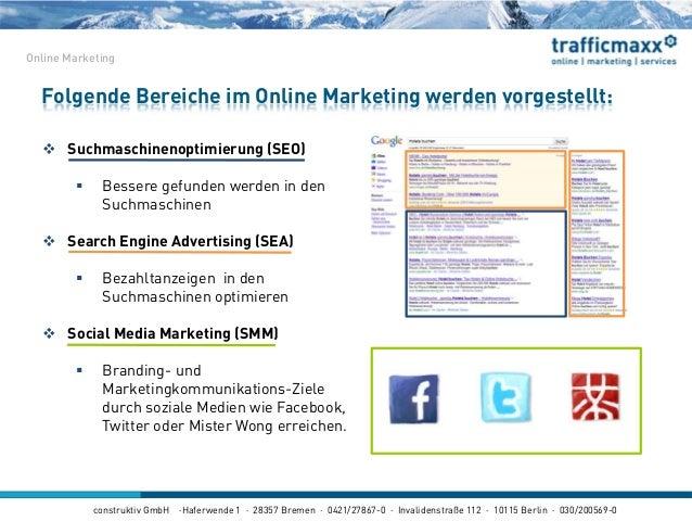 construktiv GmbH ·Haferwende 1 · 28357 Bremen · 0421/27867-0 · Invalidenstraße 112 · 10115 Berlin · 030/200569-0  Suchmas...