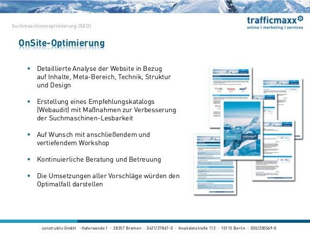 construktiv GmbH ·Haferwende 1 · 28357 Bremen · 0421/27867-0 · Invalidenstraße 112 · 10115 Berlin · 030/200569-0 OnSite-Op...