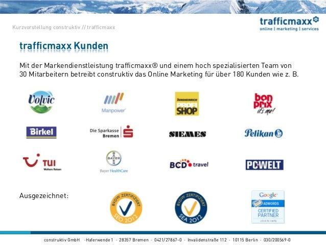 construktiv GmbH ·Haferwende 1 · 28357 Bremen · 0421/27867-0 · Invalidenstraße 112 · 10115 Berlin · 030/200569-0 trafficma...