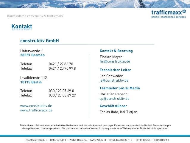 construktiv GmbH ·Haferwende 1 · 28357 Bremen · 0421/27867-0 · Invalidenstraße 112 · 10115 Berlin · 030/200569-0 Invaliden...