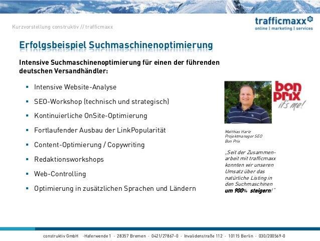 construktiv GmbH ·Haferwende 1 · 28357 Bremen · 0421/27867-0 · Invalidenstraße 112 · 10115 Berlin · 030/200569-0 Intensive...