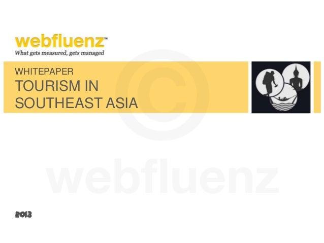 WHITEPAPERTOURISM INSOUTHEAST ASIA2013