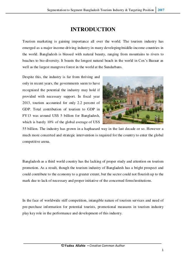 Segmentation to Segment Bangladesh Tourism Industry & Targeting Position 2017 © Fazlea Allahie – Creative Common Author 1 ...
