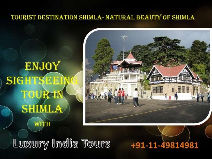 Tourist Destination Shimla- Natural Beauty of shimla    EnjoySightseeing   Tour in   Shimla      with                     ...