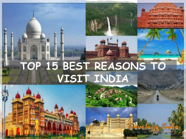 TOP 15 BEST REASONS TO VISIT INDIA