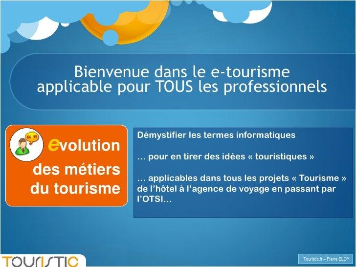 TOURISTIC les cles de la vente en ligne CCI GERS Slide 2