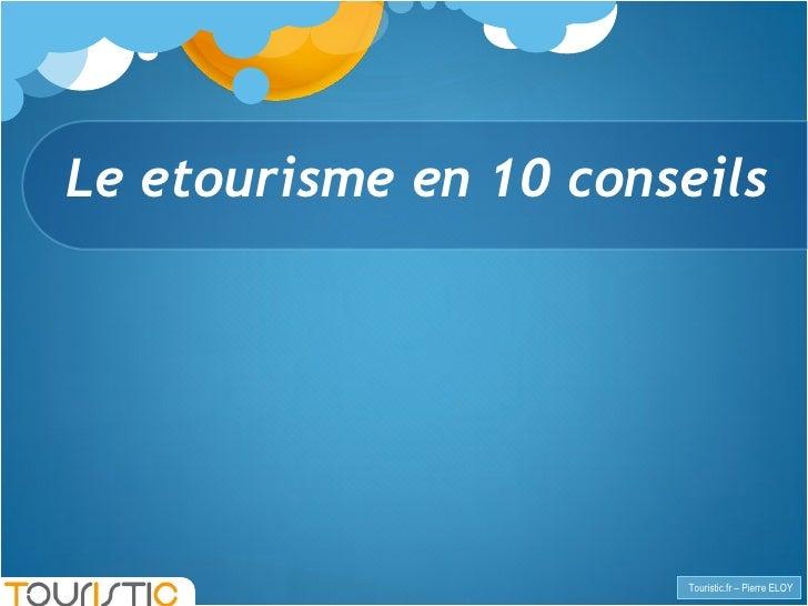 TOURISTIC les cles de la vente en ligne CCI GERS Slide 3