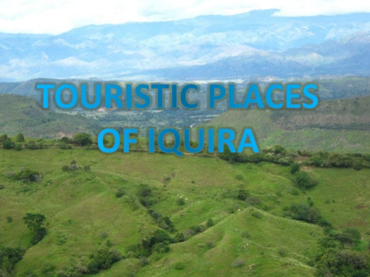 TOURISTIC PLACES OF IQUIRA<br />
