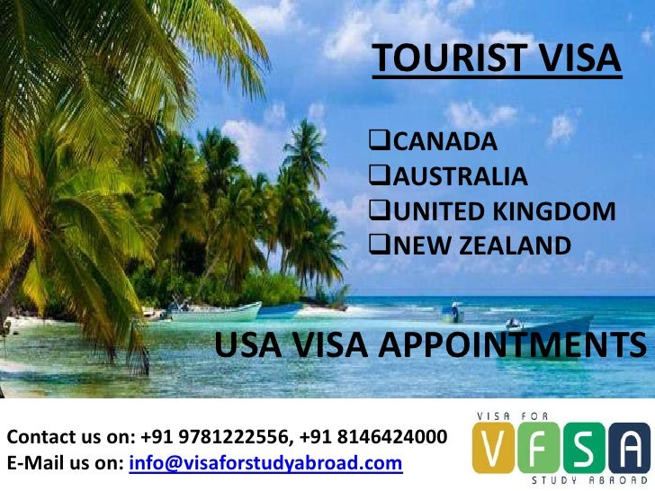 Tourist or visitor visa for uk, australia and canada