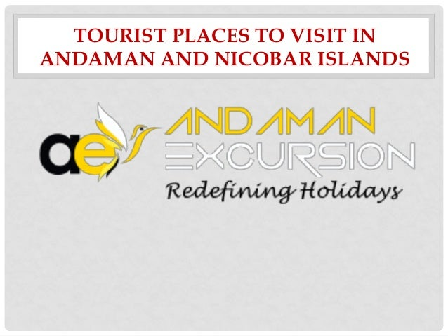 TOURIST PLACES TO VISIT IN ANDAMAN AND NICOBAR ISLANDS