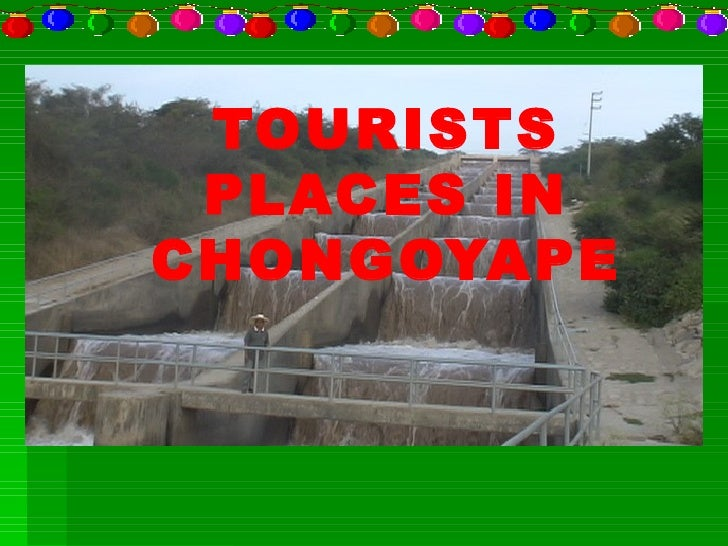TOURISTS PLACES IN CHONGOYAPE