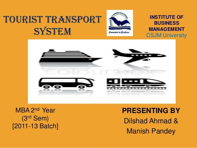 TOURIST TRANSPORT         INSTITUTE OF                            BUSINESS     SYSTEM               MANAGEMENT            ...