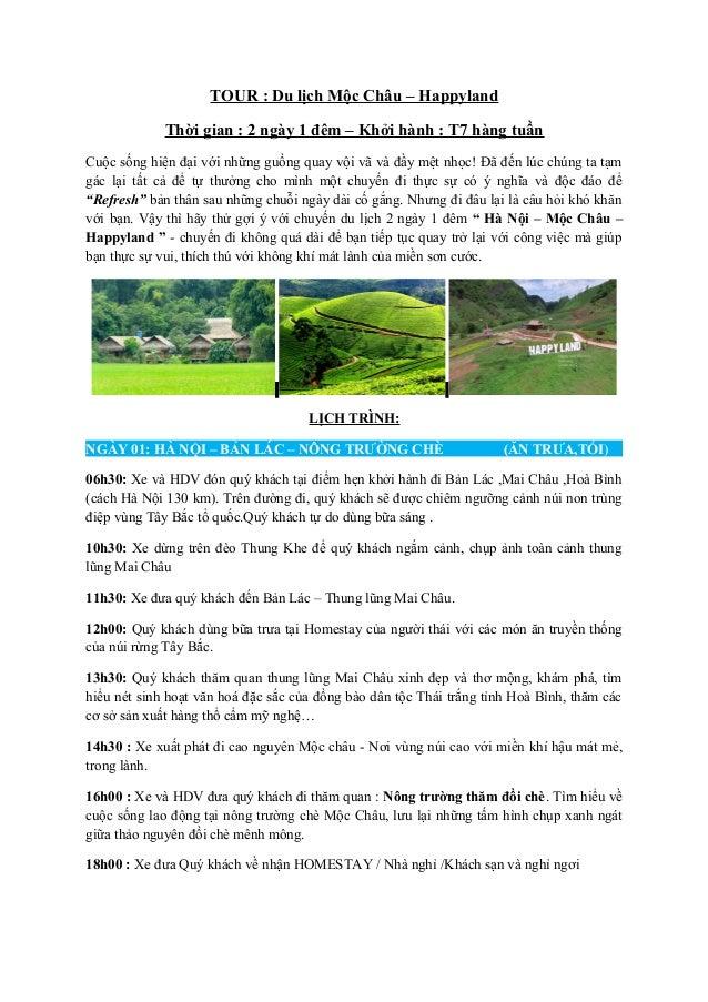 TOUR : Du lịch Mộc Châu – Happyland Thời gian : 2 ngày 1 đêm – Khởi hành : T7 hàng tuần Cuộc sống hiện đại với những guồng...