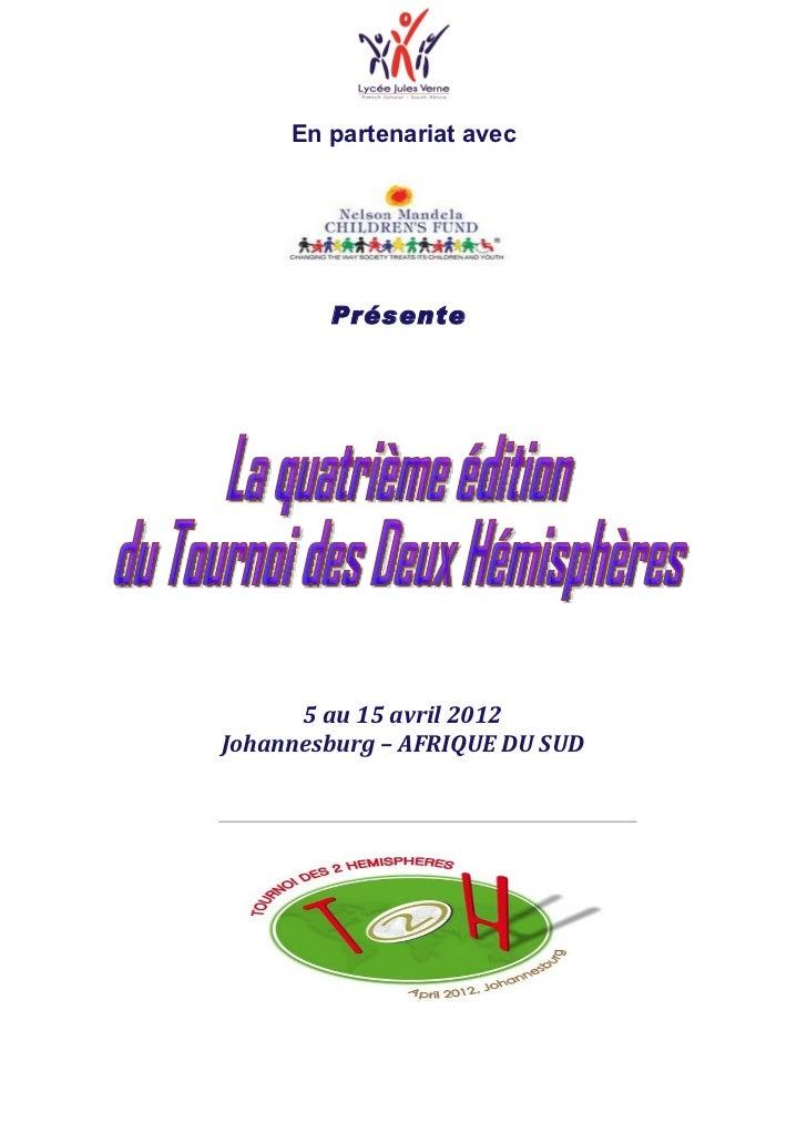 En partenariat avec        Présente      5 au 15 avril 2012Johannesburg – AFRIQUE DU SUD