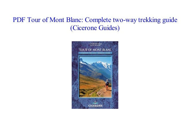Tour of Mont Blanc: Complete two-way trekking guide (Cicerone Guides)