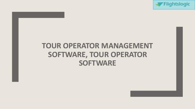 TOUR OPERATOR MANAGEMENT SOFTWARE, TOUR OPERATOR SOFTWARE