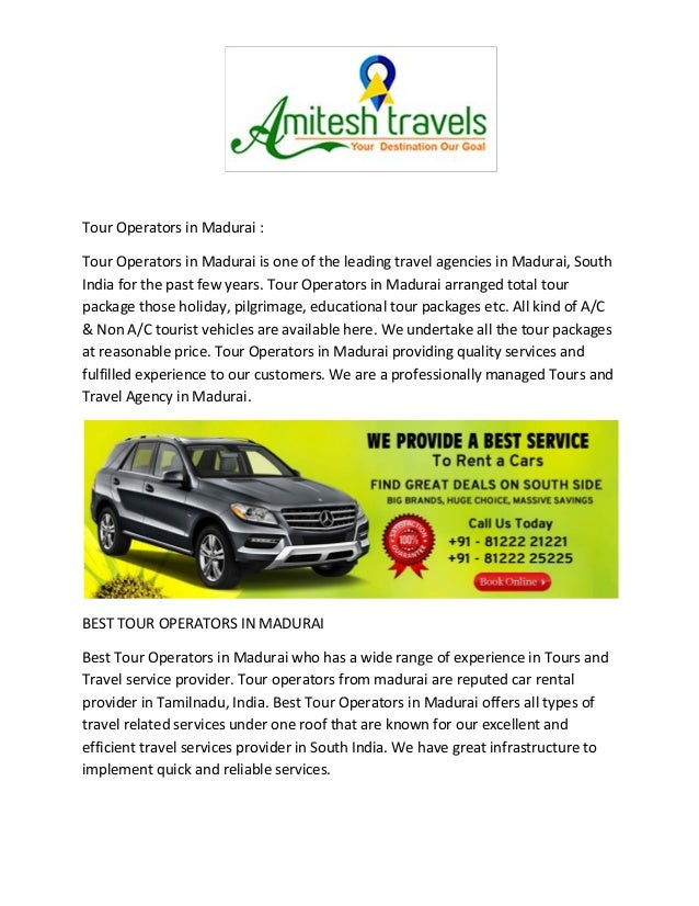 Tour Operators in Madurai : Tour Operators in Madurai is one of the leading travel agencies in Madurai, South India for th...