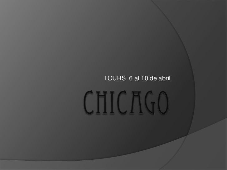 TOURS 6 al 10 de abril