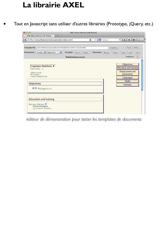 La librairie AXEL Tout en Javascript sans utiliser d'autres librairies (Prototype, jQuery, etc.)  éditeur de démonstration...