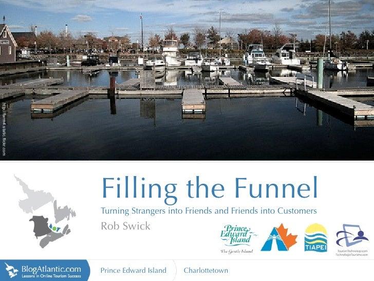 http://farm4.static.flickr.com                                      Filling the Funnel                                  Tu...