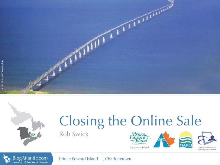 http://www.ara-mma.com                              Closing the Online Sale                          Rob Swick            ...