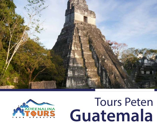 Tours Peten Guatemala