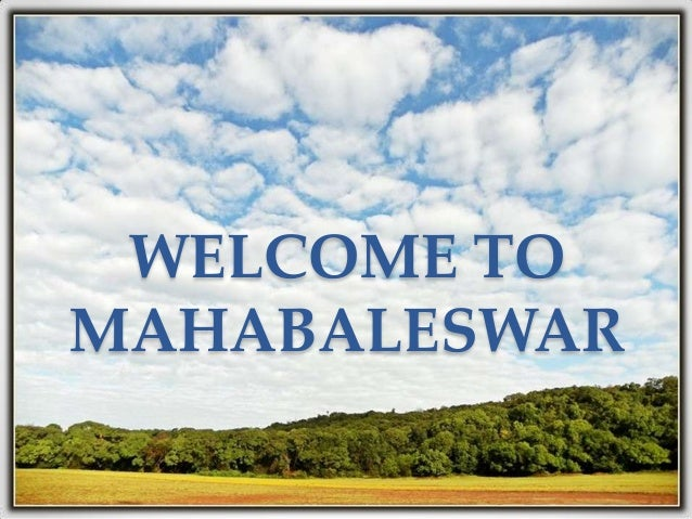 WELCOME TOMAHABALESWAR