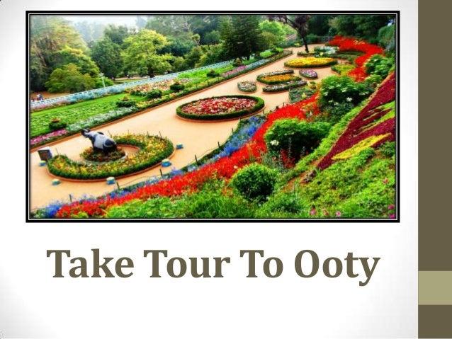 Take Tour To Ooty