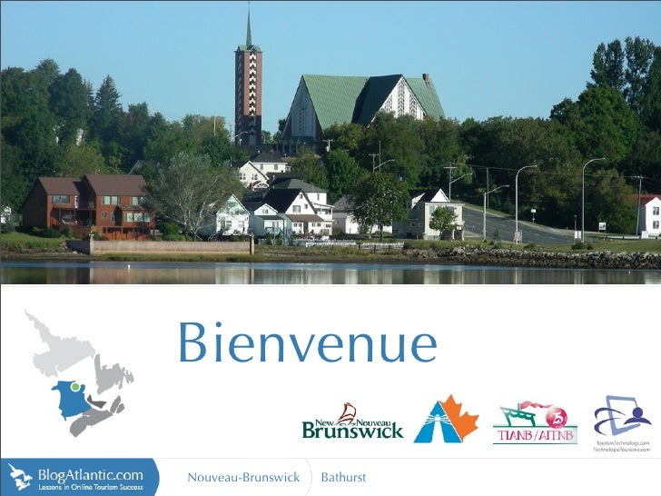 Bienvenue  Nouveau-Brunswick   Bathurst