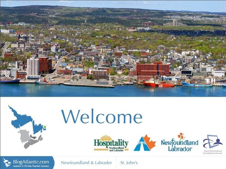 Welcome  Newfoundland & Labrador   St. John's