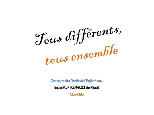 Concoursdes Droitsde l'Enfant 2014 EcoleMLF-RENAULTde Pitesti CE2-CM2