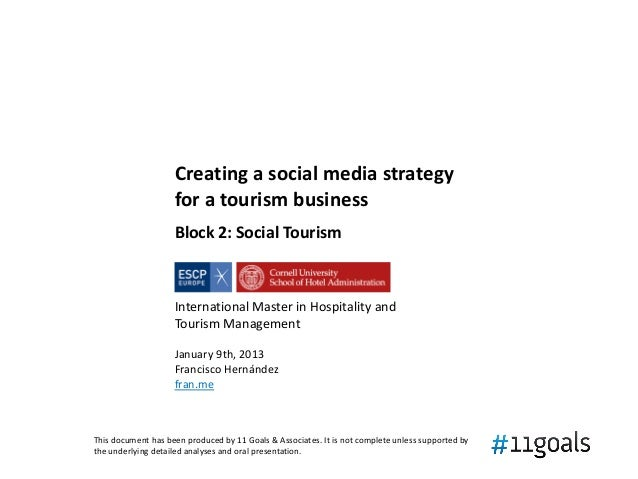 Creating a social media strategy                    for a tourism business                    Block 2: Social Tourism     ...