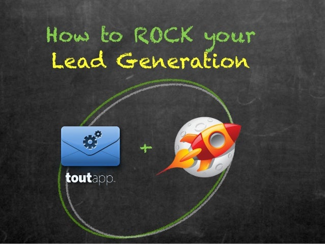 How to ROCK yourLead Generation+