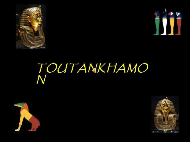 TOUTANKHAMO N