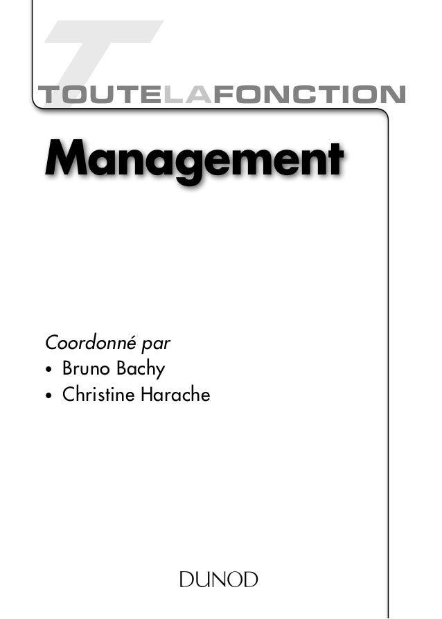 Toutel afonction  Management  Coordonné par • Bruno Bachy • Christine Harache