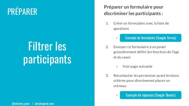 @antoine_peze / antoinepeze.com Préparer un formulaire pour discriminer les participants : 1. Créer un formulaire avec la ...
