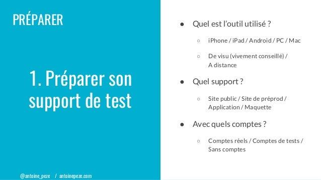 @antoine_peze / antoinepeze.com PRÉPARER ● Quel est l'outil utilisé ? ○ iPhone / iPad / Android / PC / Mac ○ De visu (vive...