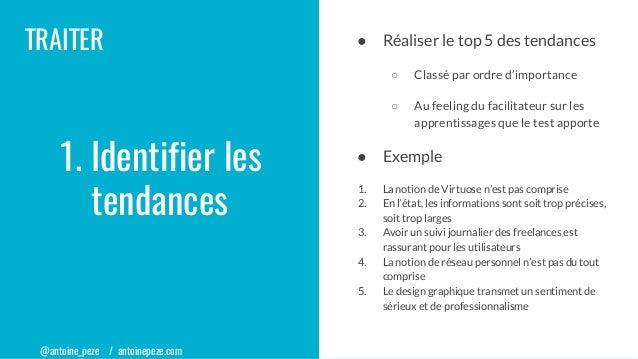 @antoine_peze / antoinepeze.com TRAITER ● Réaliser le top 5 des tendances ○ Classé par ordre d'importance ○ Au feeling du ...
