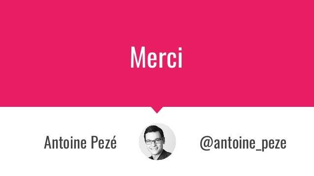 Antoine Pezé @antoine_peze Merci