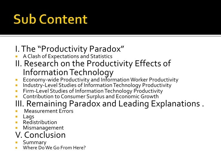 """Sub Content<br />I. The """"Productivity Paradox""""<br />A Clash of Expectations and Statistics<br />II. Research on the Produc..."""