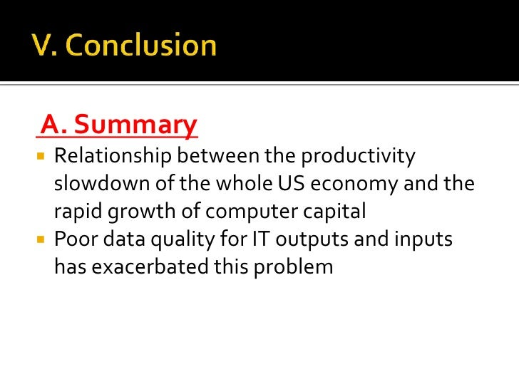 III. Remaining Paradox and Leading Explanations<br />IT's contribution to output and productivity is documented in several...