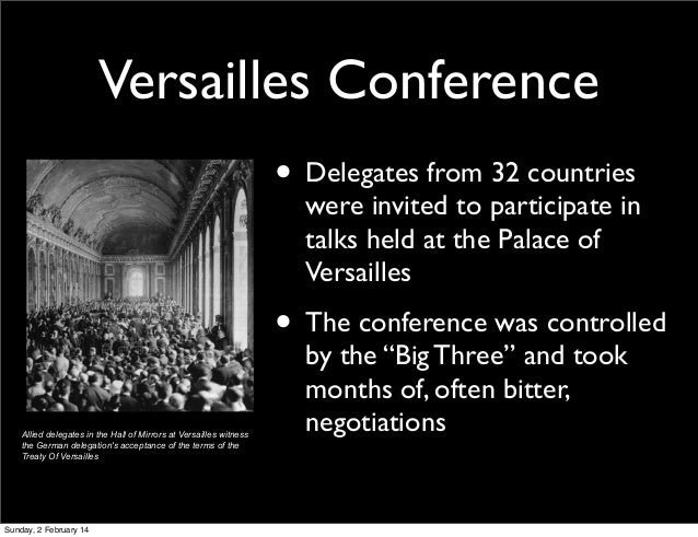 "big three and paris peace conference The term in the peace treaty that i believe that germany was most angry about   treaty failed to bring peace and stability on june 28th 1919, the ""big three"",   the paris peace conference, also known as the versailles peace conference,."