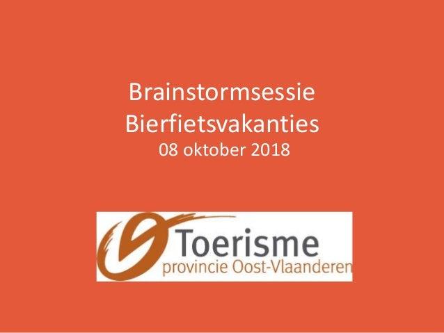 Brainstormsessie Bierfietsvakanties 08 oktober 2018