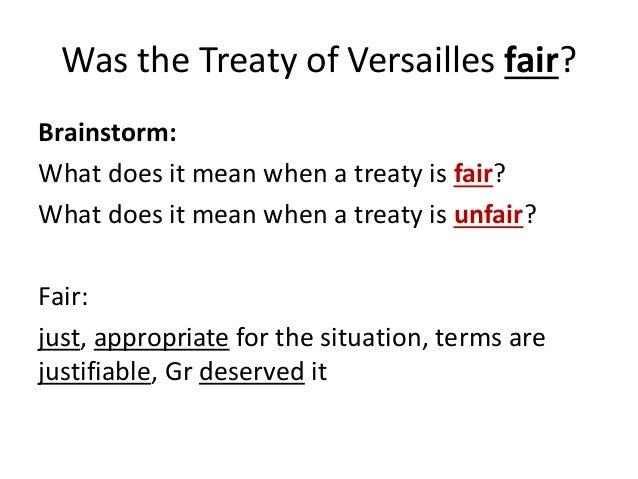 How fair was the treaty of Versailles? Essay