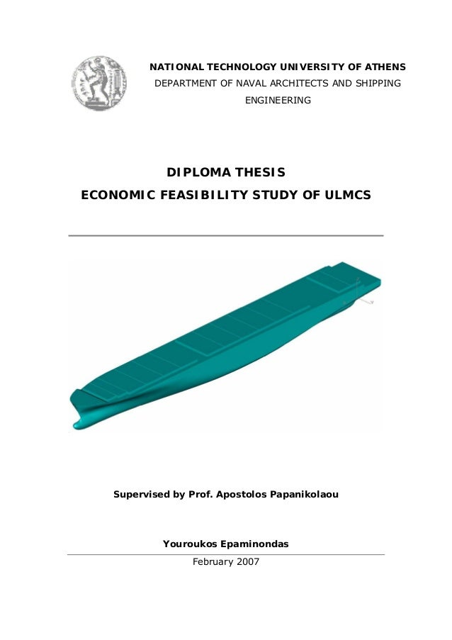 NATIONAL TECHNOLOGY UNIVERSITY OF ATHENS DEPARTMENT OF NAVAL ARCHITECTS AND SHIPPING ENGINEERING DIPLOMA THESIS ECONOMIC F...