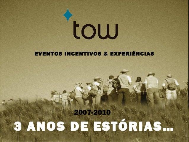 Eventos – Incentivos – Team Building – Turismo Cultural - Experiências www.eventstow.com - info@eventstow.com - Tel. +3512...